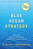 Book Review: Blue Ocean Strategy by W. Chan Kim and Renee Mauborgne