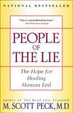Permalink to Some People Are Evil: Thoughts On M. Scott Peck's People Of The Lie